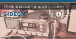 A FORMER RADIO ANNOUNCER BECOMES A MISSIONARY